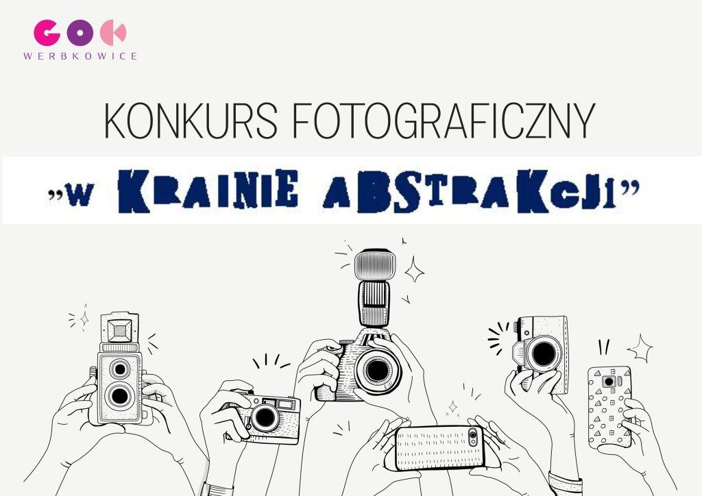"""Zapraszamy do udziału w konkursie fotograficznym """"W krainie abstrakcji"""""""