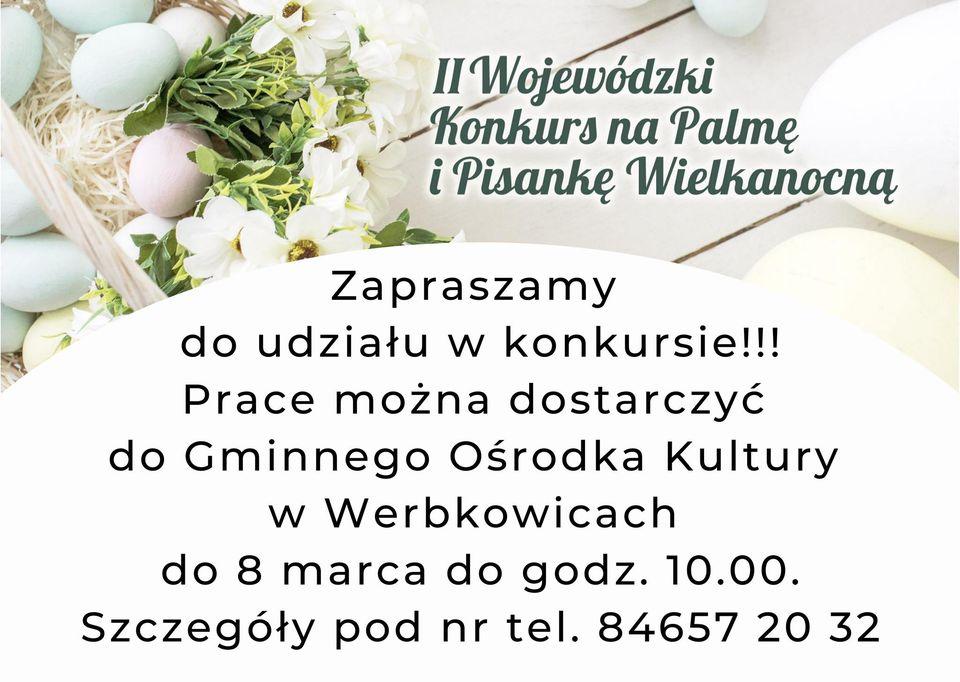 Zapraszamy do udziału w II Wojewódzkim Konkursie na Palmę i Pisankę Wielkanocną