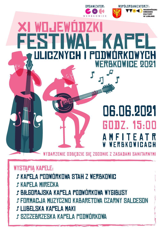 Zapraszamy na XI Wojewódzki Festiwal Kapel Ulicznych i Podwórkowych - Werbkowice 2021